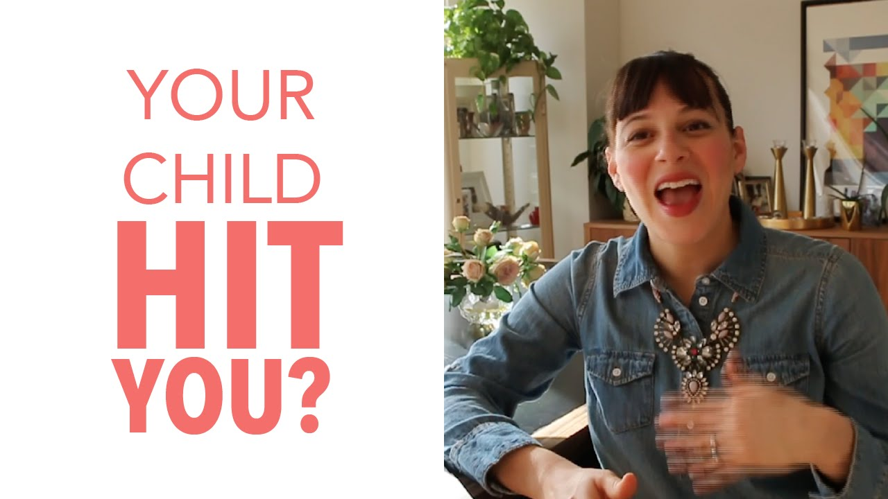 Your Child HIT You?