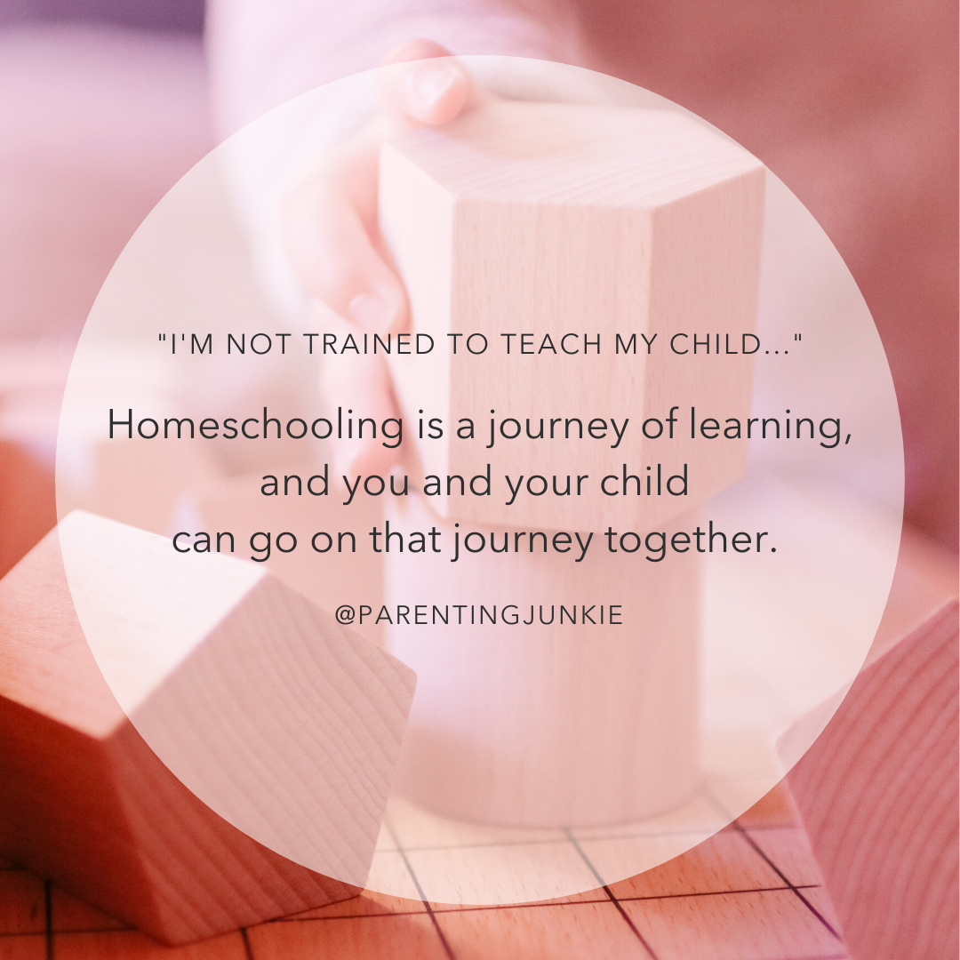 Homeschooling is a journey of learning, and you and your child can go on that journey together. - @Theparentingjunkie